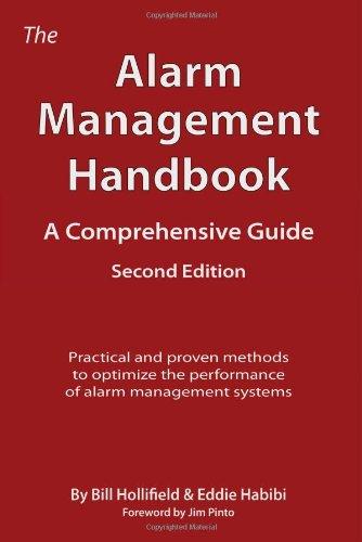 The Alarm Management Handbook: Bill Hollifield, Eddie Habibi ...