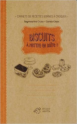 Lire un Biscuits à mettre en boîte ! pdf