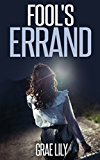 Fool's Errand: Marked As Prey Book 1