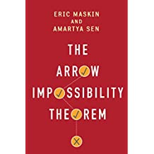The Arrow Impossibility Theorem (Kenneth J. Arrow Lecture Series)