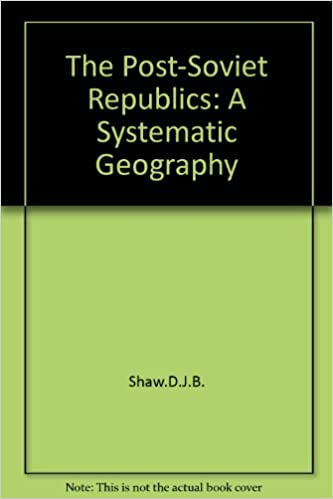 The Post-Soviet Republics: A Systematic Geography
