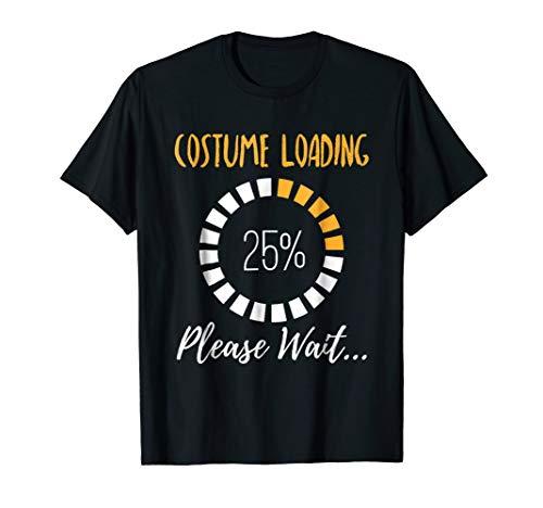 Costume Loading Please Wait Halloween Nerd Geek T-Shirt ()