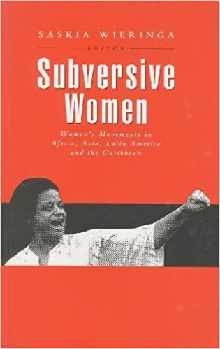 Subversive Women: Women's Movements in Africa, Asia, Latin America and the Caribbean (1996-02-15)