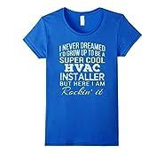 HVAC Installer T Shirt Funny Gift Tee