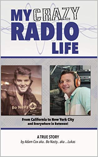 MY CRAZY RADIO LIFE por Adam Cox