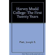 Harvey Mudd College: The First Twenty Years