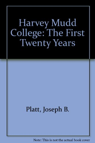 Harvey Mudd College: The First Twenty Years