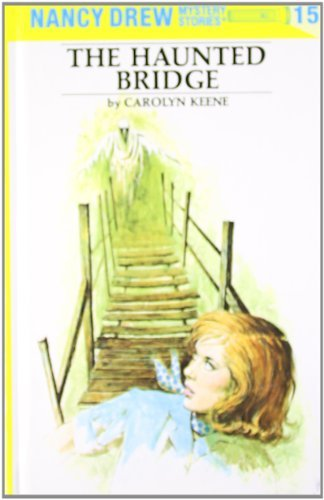(The Haunted Bridge/The Clue of the Tapping Heels (Nancy Drew, Book 15-16))