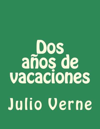 Download Dos años de vacaciones (Spanish Edition) ebook