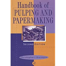 Handbook of Pulping and Papermaking