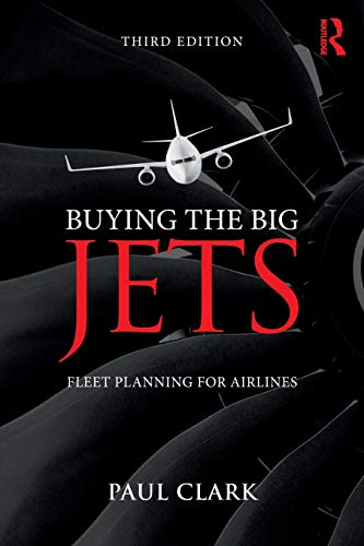 - Buying the Big Jets: Fleet Planning for Airlines