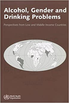 Book Alcohol, gender and drinking problems: perspectives from low and middle income countries