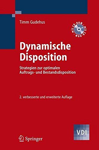 dynamische-disposition-strategien-zur-optimalen-auftrags-und-bestandsdisposition-vdi-buch