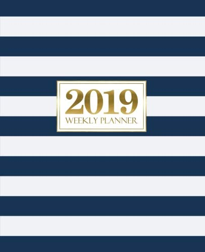 "2019 Weekly Planner: Portable Format 7.5""x9.25"" (19x23cm) Weekly & Monthly Planner: 12 Months: Navy Blue Stripes & Gold 5647"