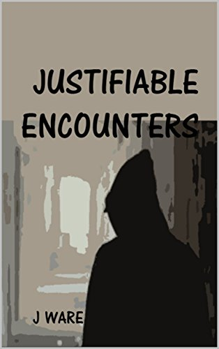 Justifiable Encounters (Justified Book 11)