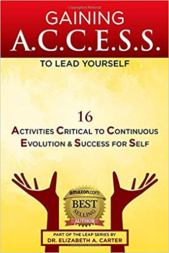 Gaining A C C E S S  to Lead Yourself: 16 Activities