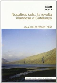 Nosaltres sols: la revolta irlandesa a Catalunya