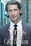 Setting Up the Billionaire: A Secret Billionaire Romance (Billionaire Makeover Romance Book 1)