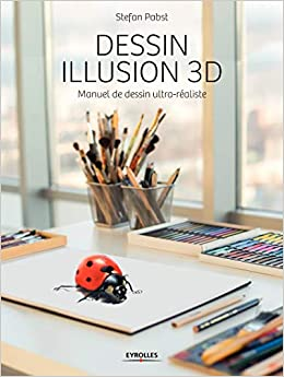 Amazon Fr Dessin Illusion 3d Manuel De Dessin Ultra