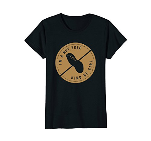 Womens I'm A Nut-Free Kind Of Girl Cute Peanut Allergy T-Shirt Large ()