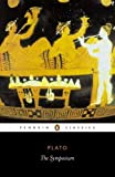 img - for The Symposium (Penguin Classics) book / textbook / text book