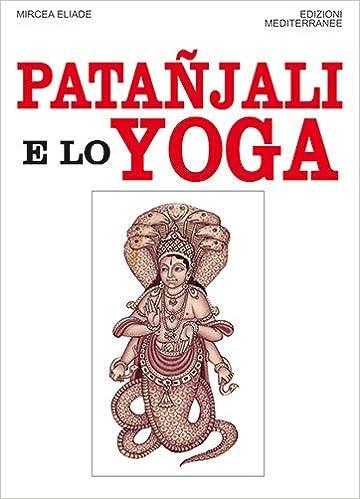 Patanjali e lo yoga (Orizzonti dello spirito): Amazon.es ...