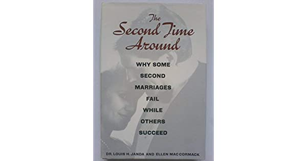 Second Time Around: Why Some Second Marriages Fail While