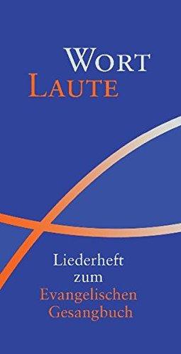 WortLaute: Liederheft zum Evangelischen Gesangbuch