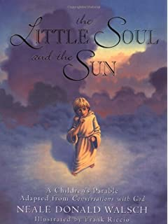 The Little Soul and the Sun: A Children's Parable Adapted from Conversations with God price comparison at Flipkart, Amazon, Crossword, Uread, Bookadda, Landmark, Homeshop18