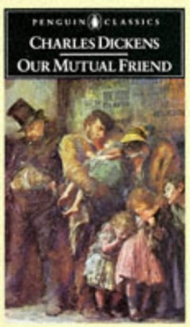 our-mutual-friend-english-library-by-dickens-charles-1971-07-30-mass-market-paperback