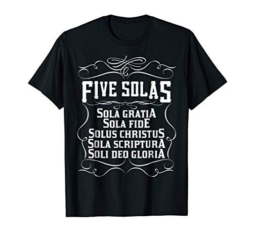 Five Solas Shirt for Reformed Christians Protestant Theology (Apparel)