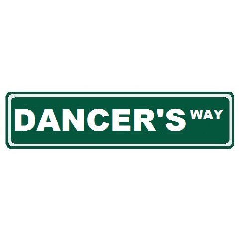 Dancer's Way Custom Street Sign 6x24