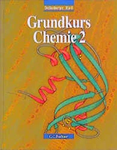 Grundkurs Chemie, Bd.2