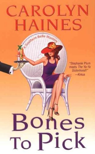 Bella Bone (Bones To Pick (A Southern Belle Mysteries) Bones To Pick)