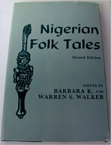 Download online Nigerian Folk Tales PDF, azw (Kindle), ePub, doc, mobi