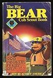 Bear Cub Scout Book, Robert Depew, 0839532288