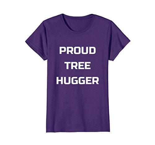 Womens Tree Hugger - Womens Proud Tree Hugger Tee Shirts | Funny Earth Day Gift T-Shirt XL Purple