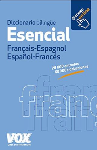 Diccionario Esencial Français-Espagnol. Español-Francés