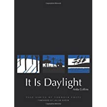 It Is Daylight (Yale Series of Younger Poets)