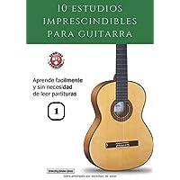 10 estudios imprescindibles para guitarra: Aprende fácilmente