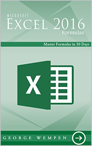 Microsoft Excel Formulas: Master Formulas in 30 days, Data Analysis & Business Modeling