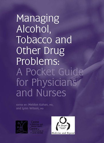 Managing Alcohol, Tobacco and other Drug Problems: A Pocket Guide for Physicians and Nurses Pdf