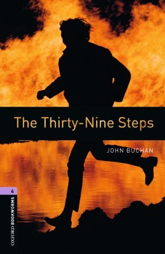 Download By John Buchan Oxford Bookworms Library: The Thirty-Nine Steps: Level 4: 1400-Word Vocabulary (3rd Third Edition) [Paperback] ebook