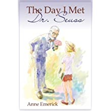 The Day I Met Dr. Seuss