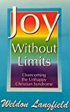 Joy Without Limits, Weldon Langfield, 0963409719