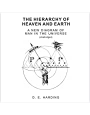 The Hierarchy of Heaven and Earth: A New Diagram of Man in the Universe, Volume 1 (The Hierarchy of Heaven and Earth in 2 Volumes)