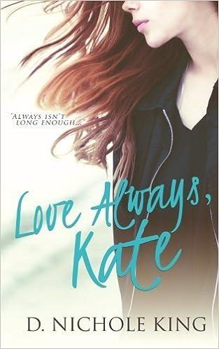 Book Love Always, Kate (Love Always Series) (Volume 1) by d. Nichole King (2015-06-22)