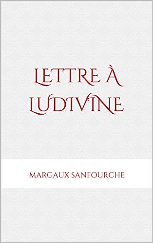 Amazoncom Lettre à Ludivine French Edition Ebook