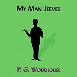 My Man Jeeves Hörbuch