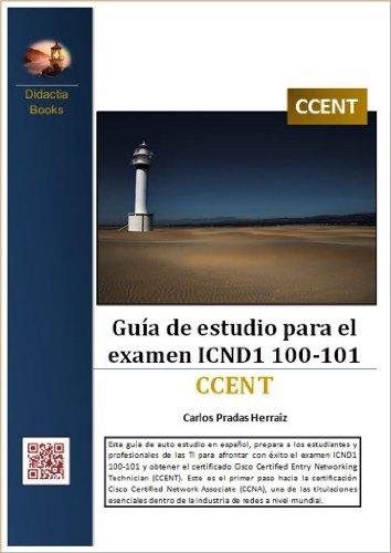 Guía de estudio para el examen ICND1 100-101 (Spanish - Prada Information